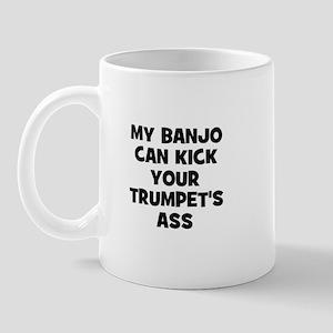 my Banjo can kick your Trumpe Mug