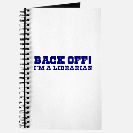 Back Off! I'm a Librarian Journal