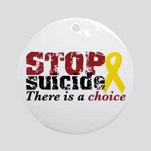 STOP suicide choice Ornament (Round)