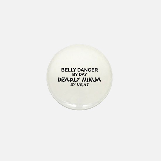 Belly Dancer Deadly Ninja Mini Button