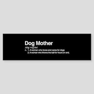 Dog Mother Sticker (Bumper)