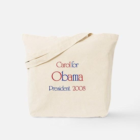 Carol for Obama 2008 Tote Bag