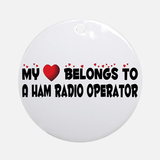 Belongs To A Ham Radio Operator Ornament (Round)