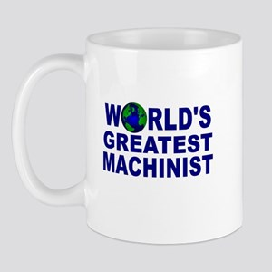 World's Greatest Machinist Mug