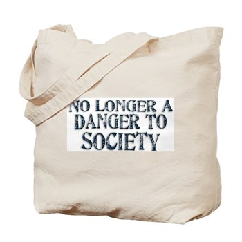 Danger To Society Tote Bag