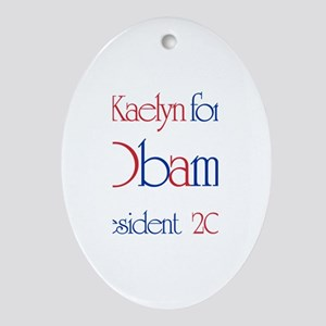 Kaelyn for Obama 2008 Oval Ornament