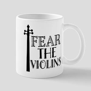 Fear The Violins Music Mugs