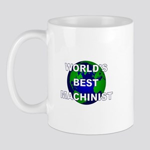 World's Best Machinist Mug