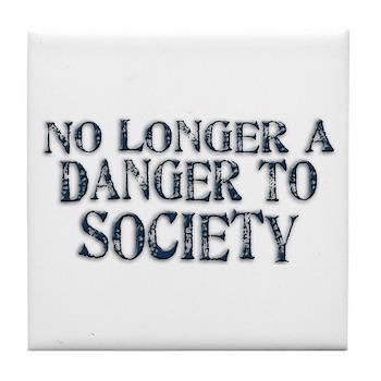 Danger To Society Tile Coaster