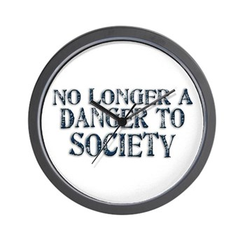 Danger To Society Wall Clock