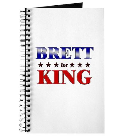 BRETT for king Journal