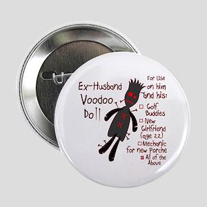 "Ex-Husband VooDoo Doll 2.25"" Button"
