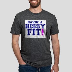 HAVING A HISSY FIT! T-Shirt