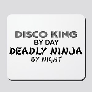 Disco King Deadly Ninja by Night Mousepad