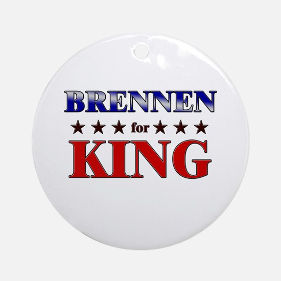 BRENNEN for king Ornament (Round)