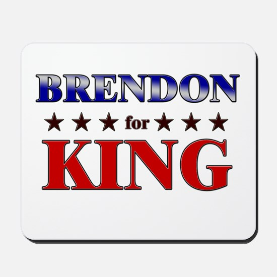 BRENDON for king Mousepad