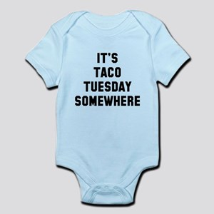 It's taco Tuesday somewhere Body Suit