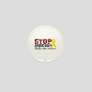 STOP suicide make choice Mini Button