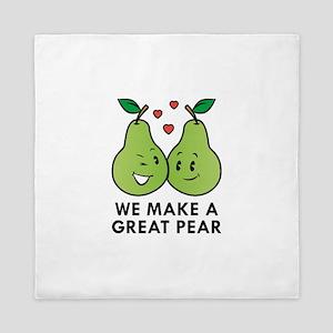 We Make A Great Pear Queen Duvet