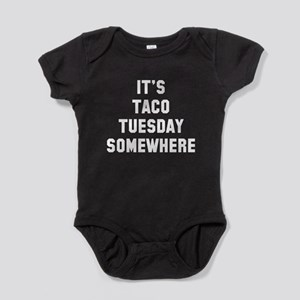 Taco Tuesday somewhere Body Suit