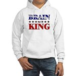 BRAIN for king Hooded Sweatshirt