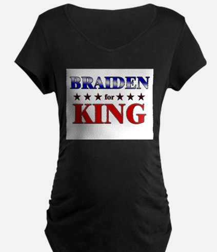BRAIDEN for king T-Shirt