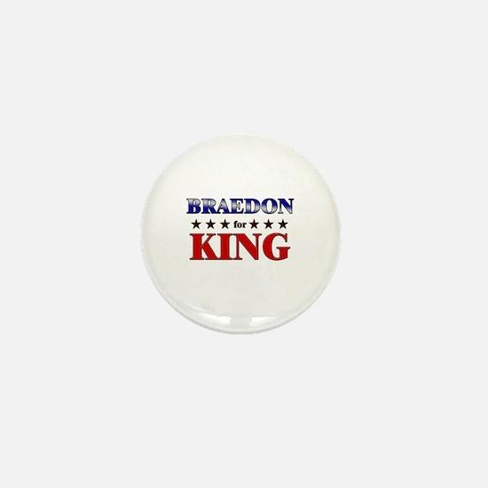 BRAEDON for king Mini Button