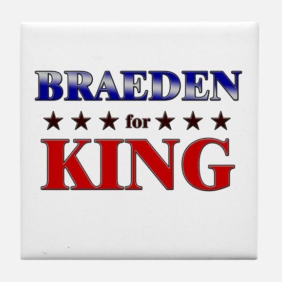 BRAEDEN for king Tile Coaster