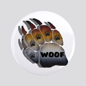 """SHADOWED WOOF BEAR PRIDE PAW 3.5"""" Button"""