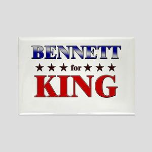 BENNETT for king Rectangle Magnet