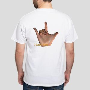 """I Love You"" Hand White T-Shirt"