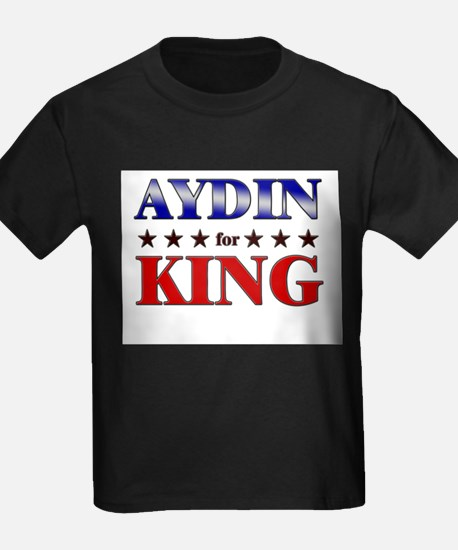 AYDIN for king T