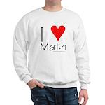 I Love Math! Sweatshirt