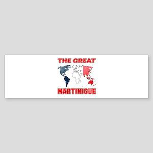 The Great Martinigue Designs Sticker (Bumper)