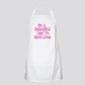It's A Beautiful Day to Save Lives Light Apron