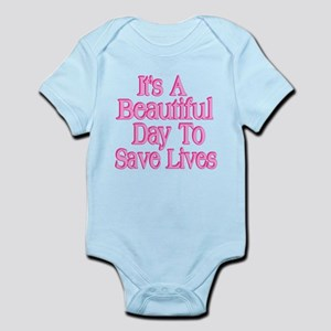 It's A Beautiful Day to Save Lives Body Suit