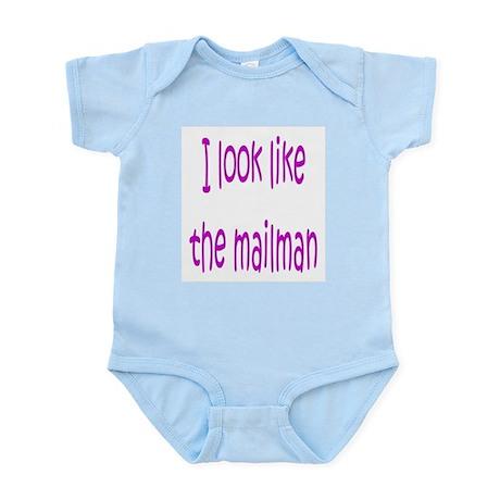 I Look Like The Mailman Infant Creeper