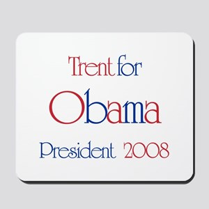 Trent for Obama 2008 Mousepad