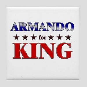 ARMANDO for king Tile Coaster