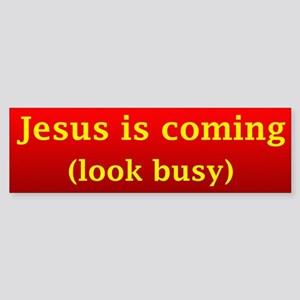 Jesus is coming... Bumper Sticker