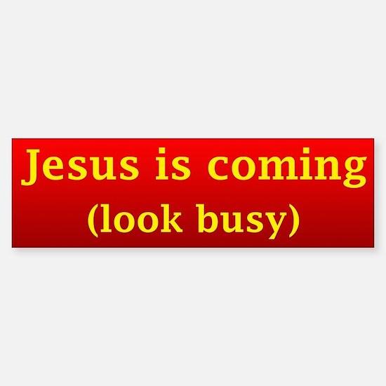 Jesus is coming... Bumper Bumper Bumper Sticker