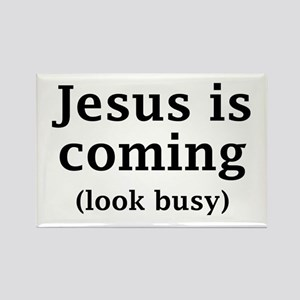 Jesus is coming... Rectangle Magnet
