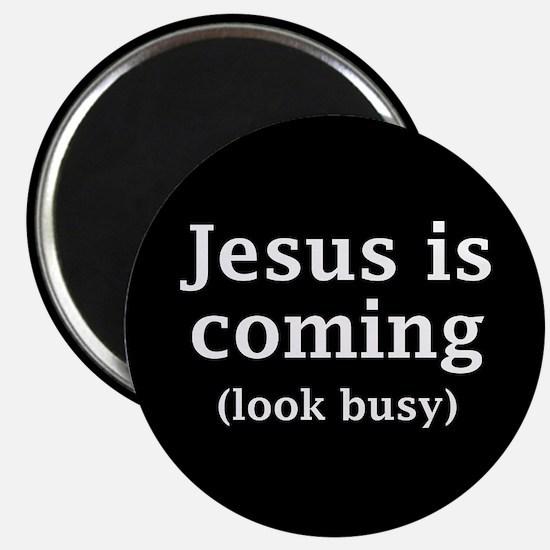 Jesus is coming... Magnet