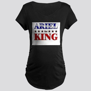 ARIEL for king Maternity Dark T-Shirt