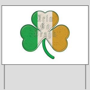 The Erin Go Braugh Irish Shamrock Yard Sign