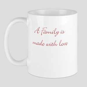 A family is made with love Mug