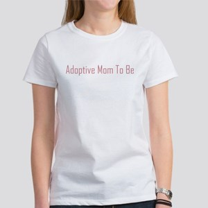 Adoptive Mom (pink writing) Women's T-Shirt
