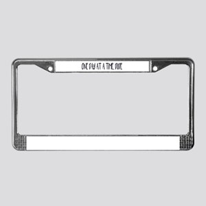 ONE DAY A TIME, DUDE License Plate Frame