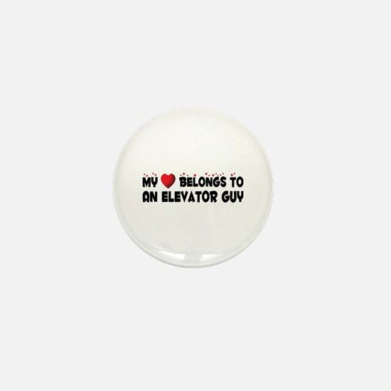 Belongs To An Elevator Guy Mini Button