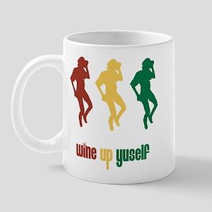 wine up yuself Mug